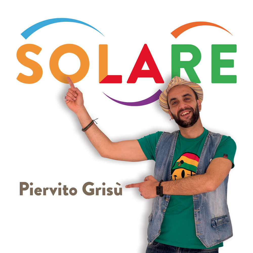 Solare il primo singolo ufficiale di Piervito Grisù, il Cantastorie Raggamuffin
